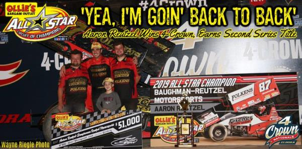 Aaron Reutzel Caps 2019 All Star Title Run with 4-Crown Nationals Triumph at Eldora Speedway