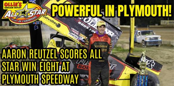 Aaron Reutzel Snaps All Star Win Drought with Convincing Victory at Plymouth Speedway