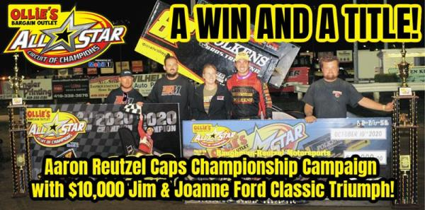 Aaron Reutzel Concludes 2020 All Star Championship Season with $10,000 Jim and Joanne Ford Classic Triumph
